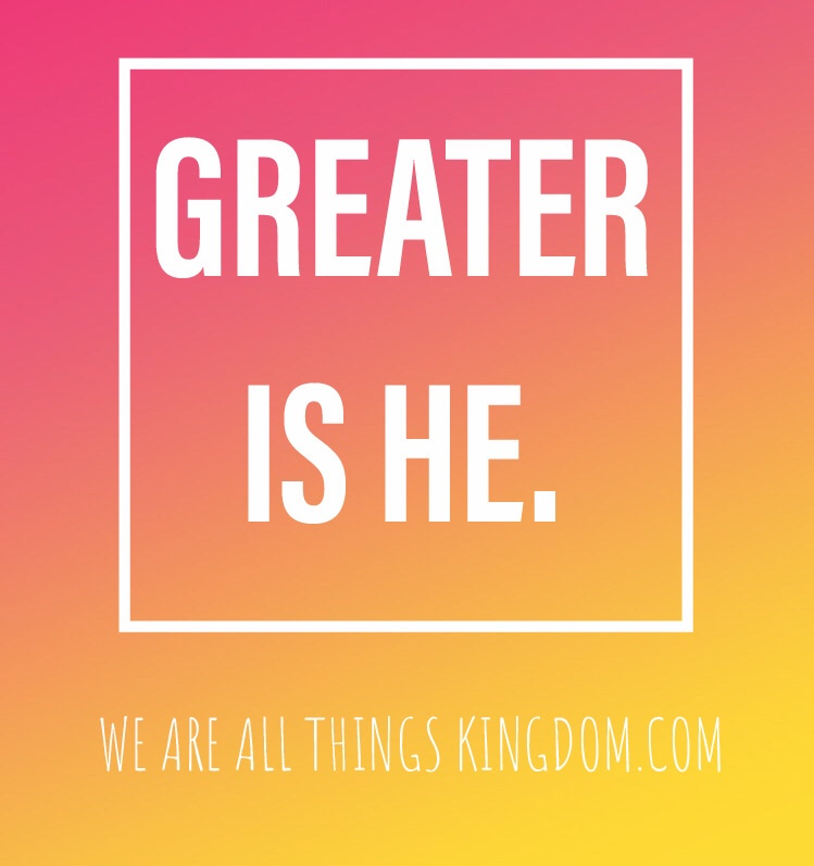 Greater Is He.